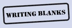 Writing Blanks