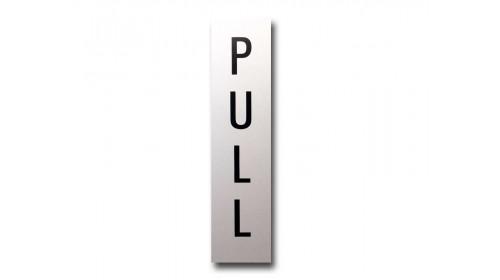 41970 Door Sign - 'PULL'